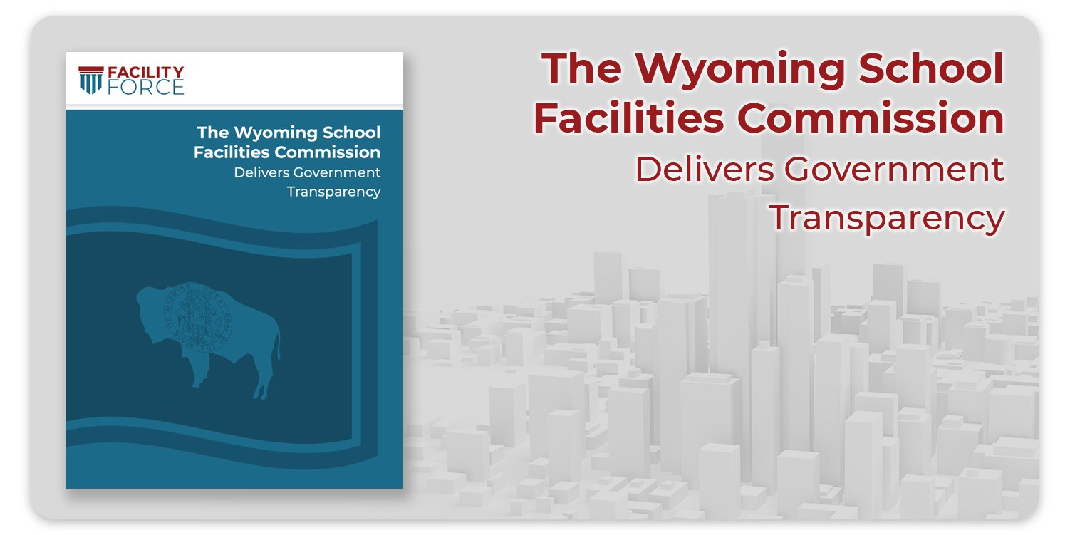 The Wyoming School Facilities Commission Delivers Government Transparency